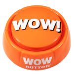 The WOW Button